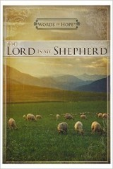 Lord is our shepherd words of hope