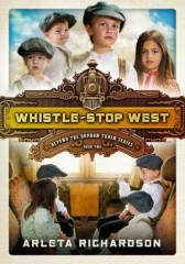 Whistle Stop West - Beyond The Orphan Train Series Book  2