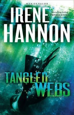 Tangled Webs - Men of Valour Serie - Irene Hannon