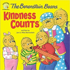 The Berenstain Bears - Kindness Counts
