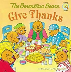 The Berenstain Bears - Give Thanks